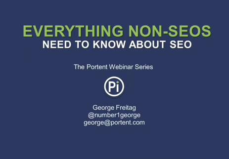 Everything Non-SEOs Need to Know Title Slide