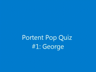 Portent pop quiz front slide
