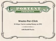 Waste per click