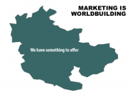 Marketing is Worldbuilding