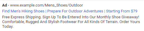 """The description in this SERP ad gets right to the point: """"Free express shipping. Sign up to be entered into our monthly shoe giveaway! Comfortable, rugged and stylish footwear for all kinds of terrain. Order yours today."""""""