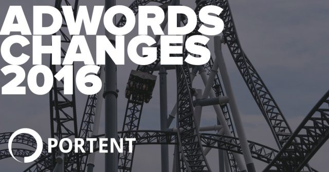 Adwords-Changes-in-2016---Portent