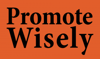 Promote Wisely - Principles of Content Promotion