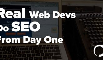 Real Web Devs Do SEO From Day One
