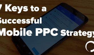 7 Keys to a Successful Mobile PPC Strategy - Portent