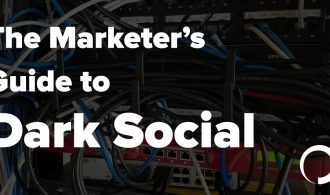 Marketers Guide Dark Social - Portent