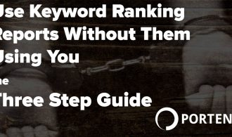 How to Use Keyword Ranking Reports - Portent