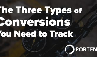 Three types of web analytics conversions you need to track - Portent