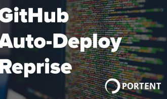 GitHub Auto-Deploy Reprise - Portent