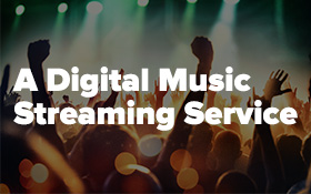 Music Streaming – Content Strategy