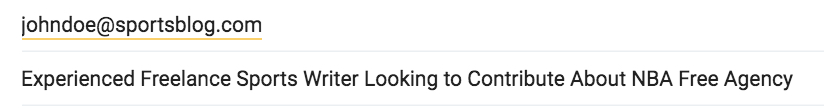 "Screenshot example of a good email subject line that reads ""Experienced Freelance Sports Writer Looking to Contribute About NBA Free Agency."""