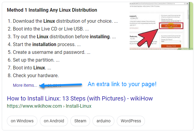 "Screenshot of Google search results showing a list snippet with a ""more items"" link back to your site"