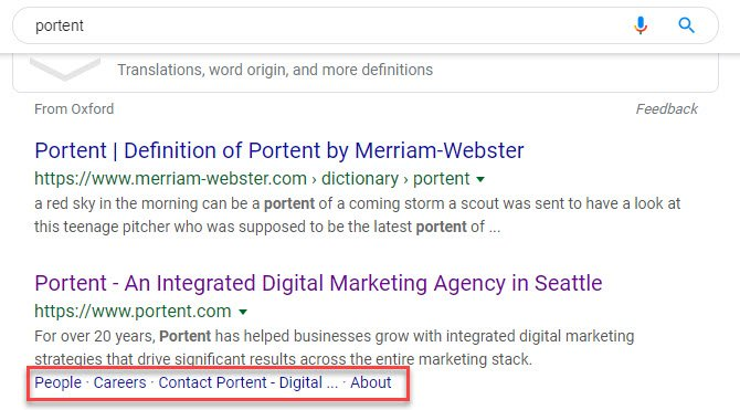"Screenshot of the SERP for ""portent"" with a box drawn around the sitelinks that Google automatically generated"