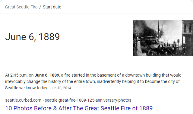 "Screenshot of Google Knowledge Graph result for the query ""when was the great Seattle fire"""