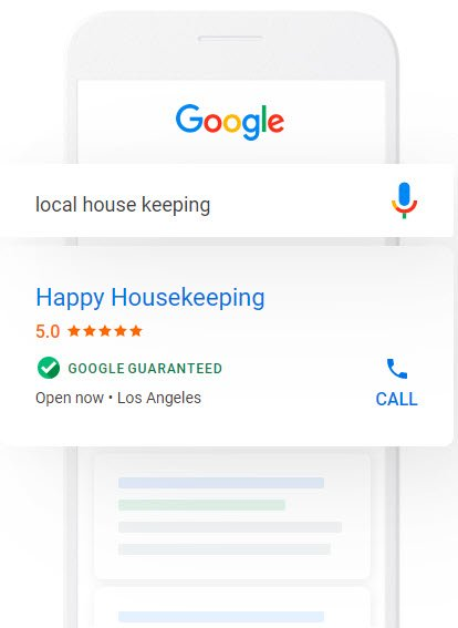 "this illustration of a mobile search for ""local house keeping"" shows how google will return a local services ad for a housekeeping company that includes a star rating, hours, location, and link to call"