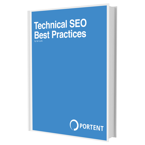 Technical SEO Best Practices by Portent's Ian Lurie